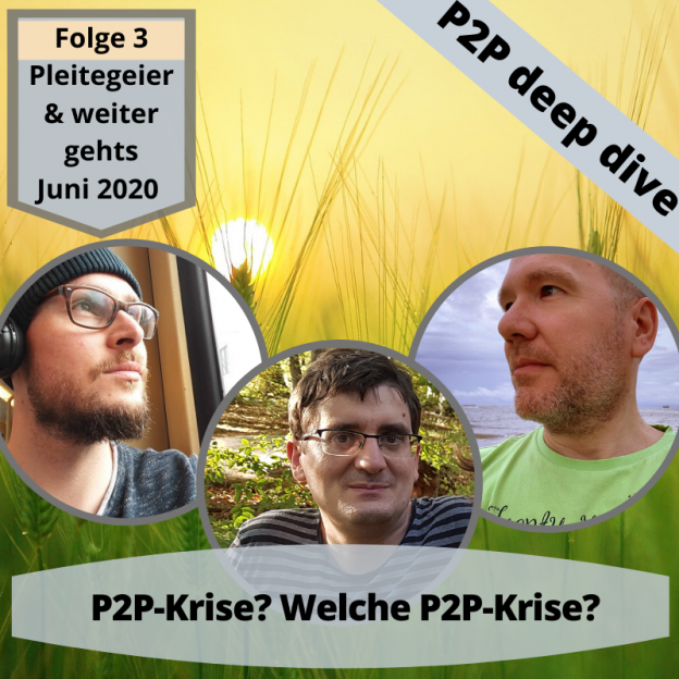 Podcast P2P deep dive 3 – P2P Krise? Welche P2P Krise?