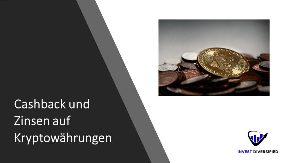 Cashback und Zinsen auf Kryptowährungen
