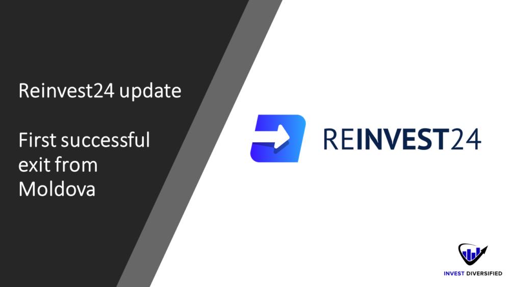 Reinvest24 Update - Der erste erfolgreiche Exit aus Moldawien