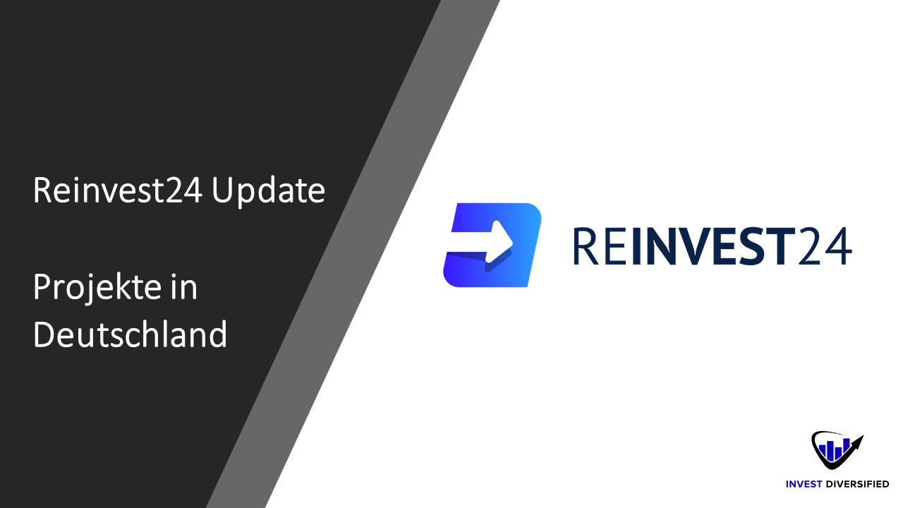 reinvest24 update - projekte in deutschland